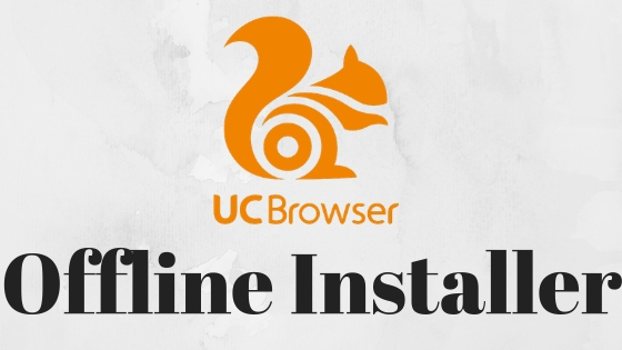 UC Browser Offline Installer For PC Free Download | UC Browser Download For PC