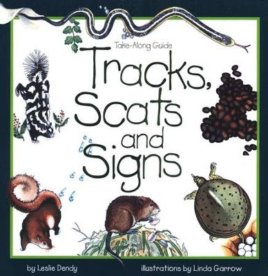 Tracks, Scat, and Signs by Leslie Dendy
