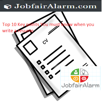 Top 10 Key points You must know when you write a resume jobalarm