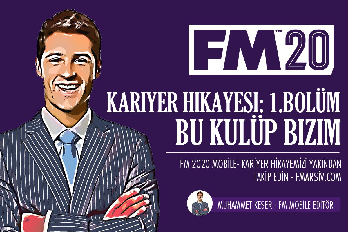 fm mobile kariyer hikayesi bölüm 1