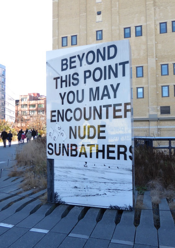 Beyond this point may encounter nude sunbathers High Line