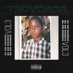 Trovoada - 21 de Março Vol. 3 (Mixtape) [Download]
