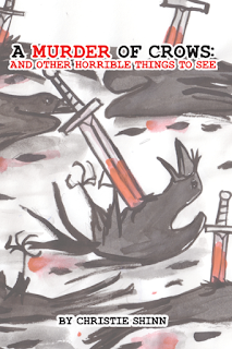 Murder of Crows: And Other Horrible Things to See