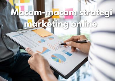 Macam-Macam Strategi Marketing online