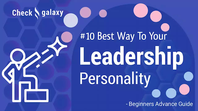 10-ways-to-build-your-leadership-skills-today