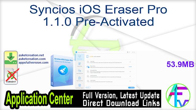 Syncios iOS Eraser Pro 1.1.0 Pre-Activated