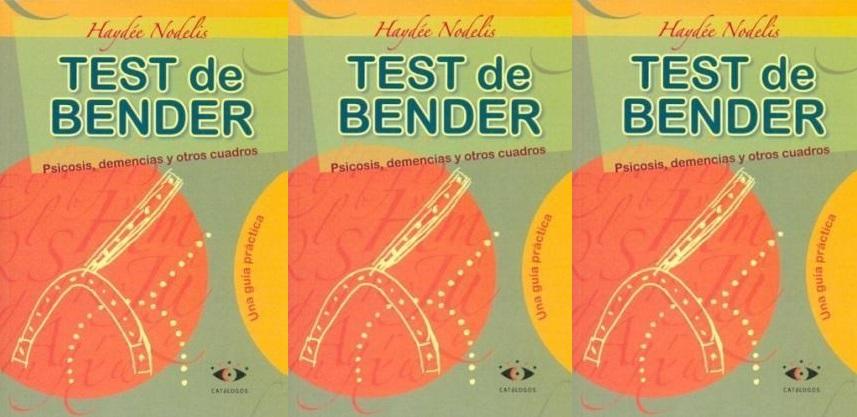 El test de Bender Psicosis, demencias y otros cuadros - Una guía práctica - PDF