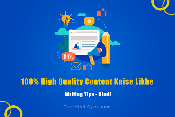 100% High Quality Content Kaise Likhe - Writing Tips 2020