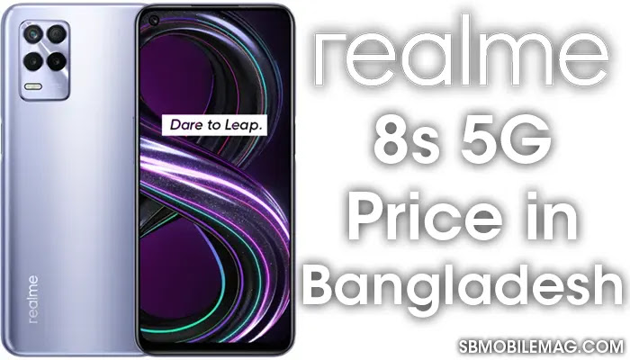 Realme 8s 5G, Realme 8s 5G Price, Realme 8s 5G Price in Bangladesh
