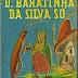 D. Baratinha da Silva Só
