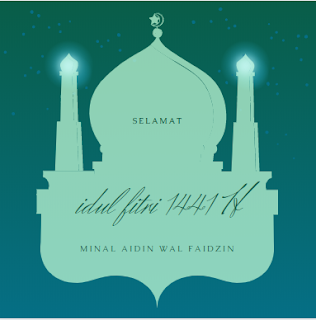 Selamat Idul Fitri 1441 H Minal Aidin wal faidzin