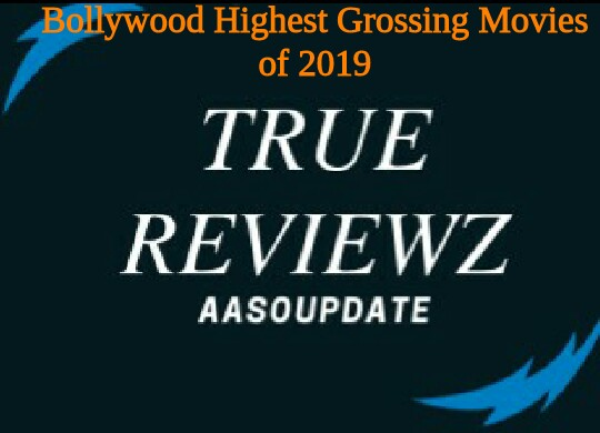 Highest Grossing Bollywood Movies of 2019 | Domestic | India