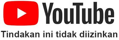 tindakan ini tidak diizinkan di YouTube