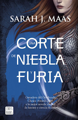 UNA CORTE DE NIEBLA Y FURIA (Una corte de rosas y espinas #2) : Sarah J. Maas (CrossBooks - 30 Mayo 2017) LITERATURA JUVENIL portada libro