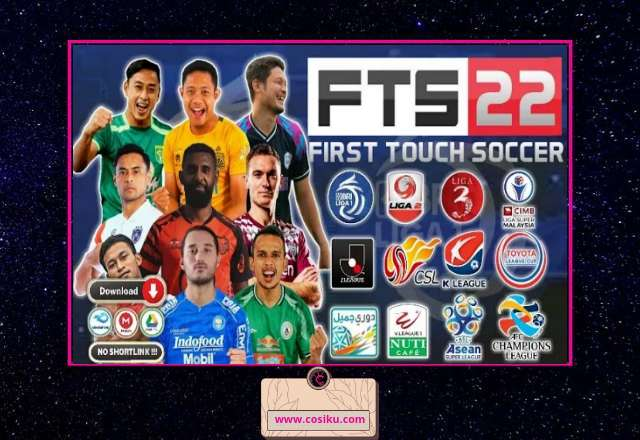 FTS 22 Full Asia Bri Liga 1 Indonesia & Full Eropa