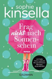 https://www.randomhouse.de/Taschenbuch/Frag-nicht-nach-Sonnenschein/Sophie-Kinsella/Goldmann-TB/e500561.rhd