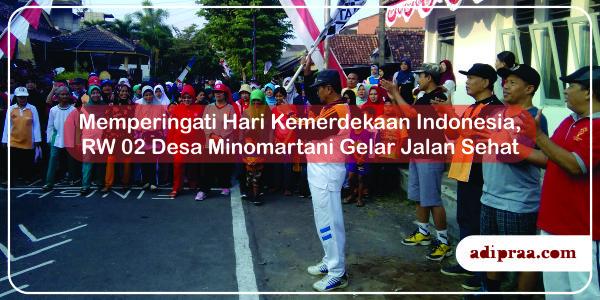 Memperingati Hari Kemerdekaan Indonesia, RW 02 Minomartani Gelar Jalan Sehat  | adipraa.com