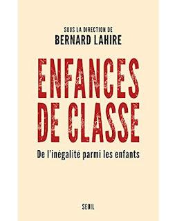 Enfances de classe, Bernard Lahire