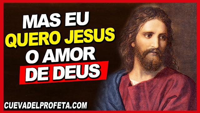 Mas eu quero Jesus, O amor de Deus - William Marrion Branham