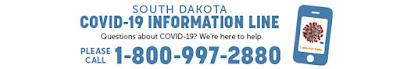 South Dakota COVID-19 Information Line 1-800-997-2880