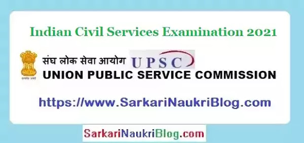 UPSC Civil Services Examination 2021
