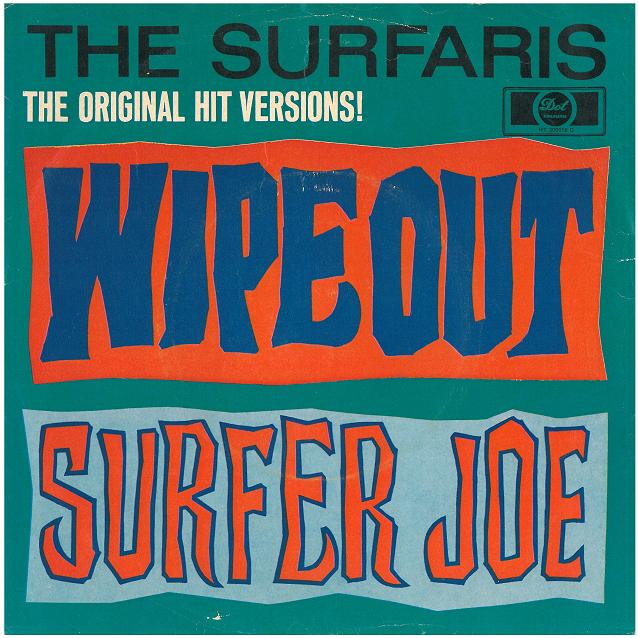 The Surfaris. Wipe Out