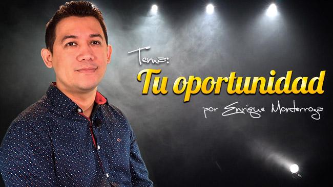 Predicación: Tu Oportunidad