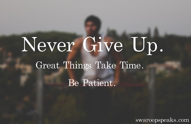 Positive Motivational Thoughts, Never Give Up Quotes