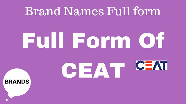 CEAT brand full form-full meaning of CEAT
