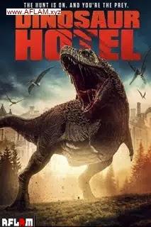 فيلم Dinosaur Hotel 2021 مترجم اون لاين