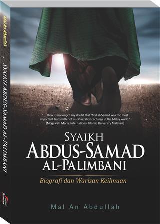 Perannya begitu besar dalam peradaban Islam Melayu Syaikh Abdus Samad Al Palimbani