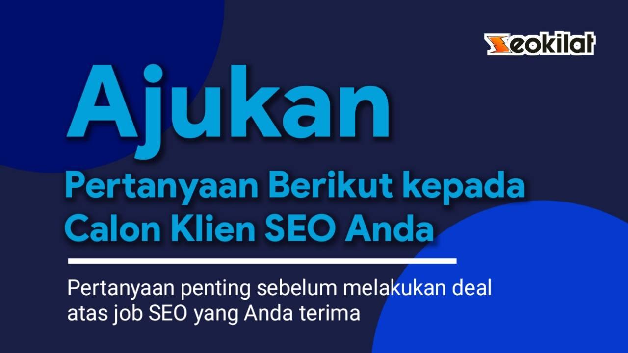 Pertanyaan untuk klien SEO