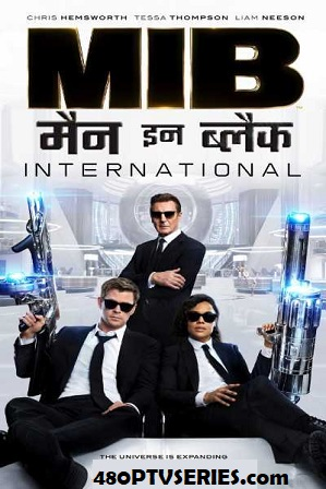 Watch Online Free Men in Black: International (2019) Full Hindi Dual Audio Movie Download 480p 720p HD