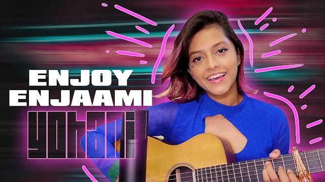 Enjoy Enjaami (Cover) Song Lyrics - Enjoy Enjaami (Cover) ගීතයේ පද පෙළ