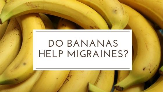 Do bananas help migraines?