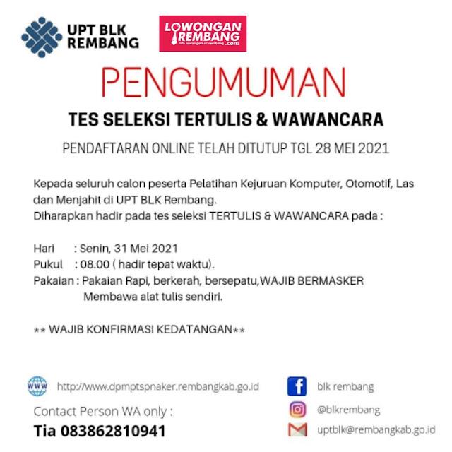 Pengumuman Jadwal Tes Seleksi Tertulis dan Wawancara UPT BLK Dinas Tenaga Kerja Rembang