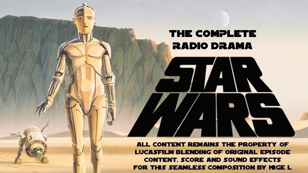 Star Wars Radio Drama   Die Star Wars-Trilogie als 11 Stunden langes Hörspiel im Stream