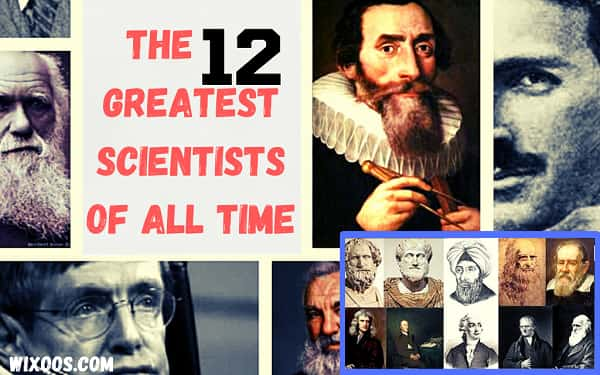 The 12 greatest scientists of all time