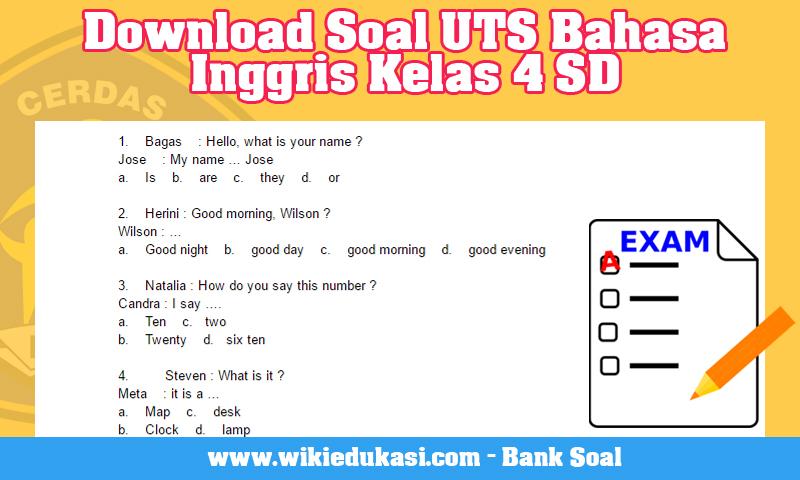 Download Soal UTS Bahasa Inggris Kelas 4 SD