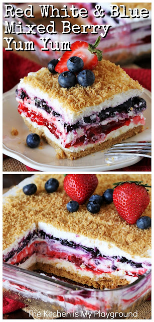 Red White & Blue Mixed Berry Yum Yum ~ Classic Yum Yum dessert gets all decked out in beautiful red white & blue to create this festive no-bake Mixed Berry Yum Yum. It's a perfect dessert for 4th of July, Memorial Day, or anytime you want to enjoy the tasty combination of strawberry and blueberry together.  www.thekitchenismyplayground.com