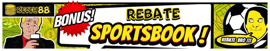 BONUS REBATE SPORTSBOOK