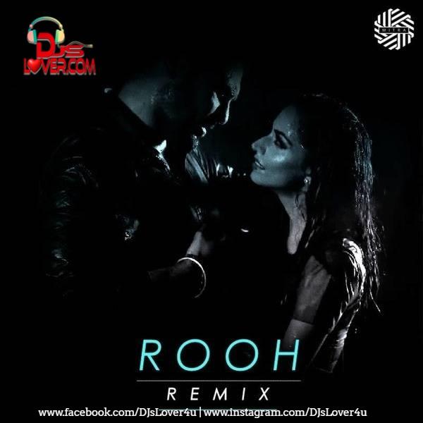 Tej Gill Rooh Remix DJ Mitra