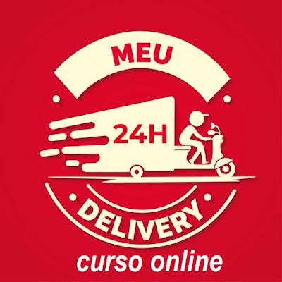 Curso Online Meu Delivery em 24 Horas