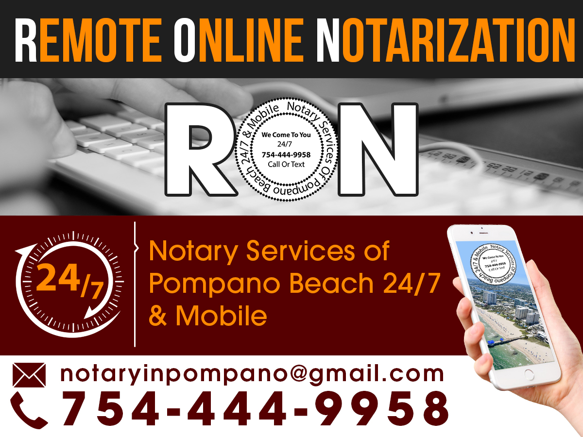 Remote Online Notarization Ron Notary Services Offered During Covid 19 Notary Services Of Pompano Beach 24 7 Mobile