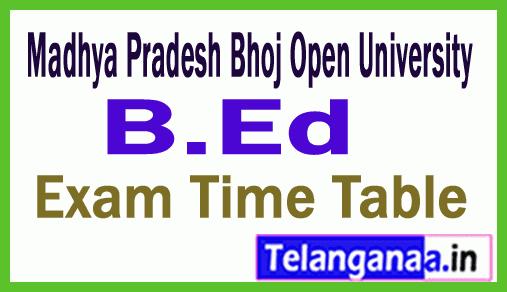 Madhya Pradesh Bhoj Open University BEd  Exam Time Table