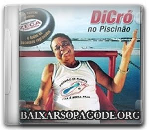 Dicró – No Piscinão (2002)