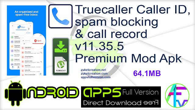 Truecaller Caller ID, spam blocking & call record v11.35.5 Premium Mod Apk