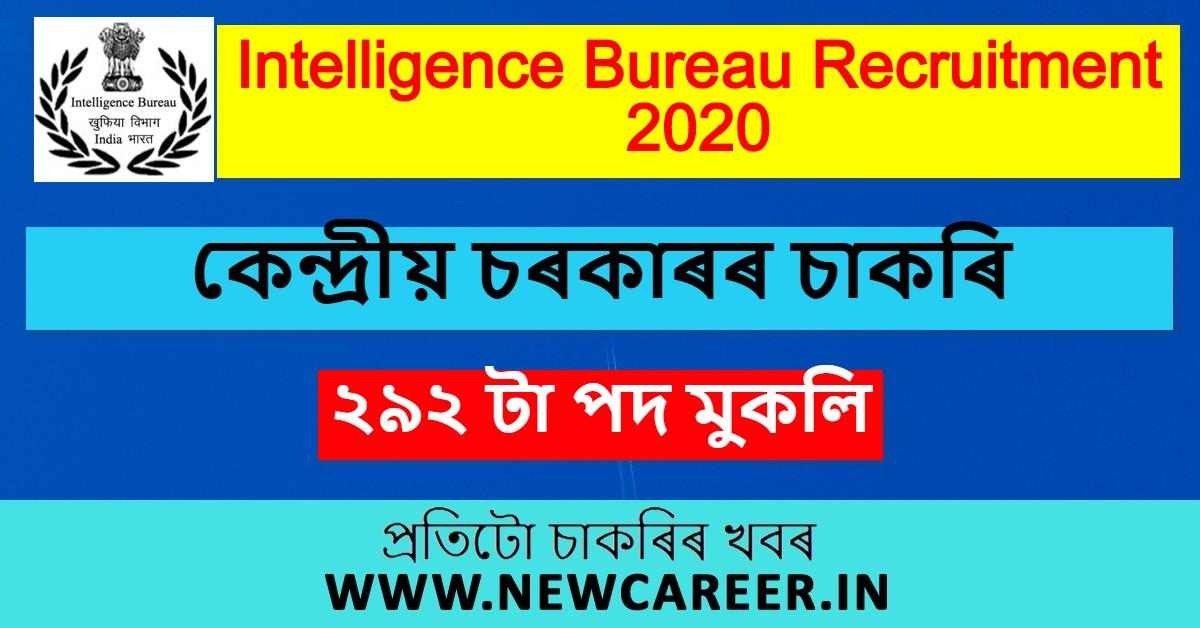 Intelligence Bureau Recruitment 2020: Apply For 292 ACIO, Accountant & Other Posts