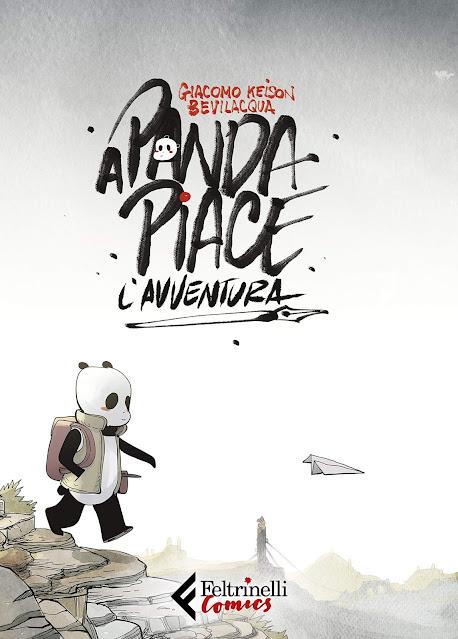 A panda piace l'avventura Giacomo Keison Bevilacqua Feltrinelli