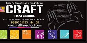 CRAFT FILM SCHOOL OF INDIA